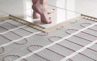 Как положить теплый пол под плитку: какой выбрать